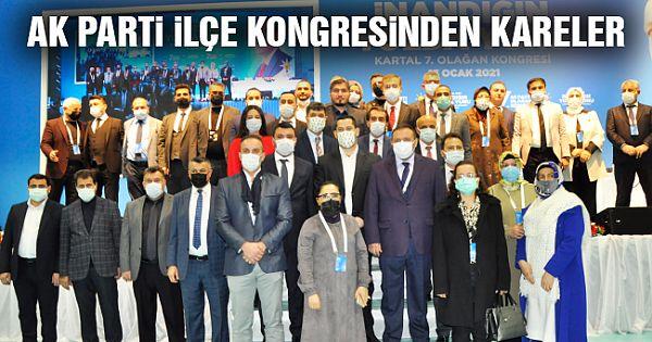 AK Parti Kartal Kongresi'nden Yansıyanlar (FOTO GALERİ)