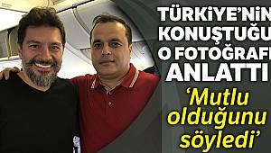 Türkiye'nin konuştuğu o fotoğrafı anlattı