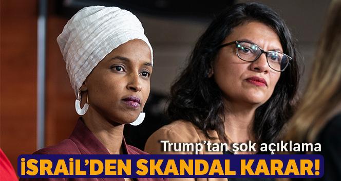 İsrail'den ABD'li iki Müslüman Kadın Kongre üyesine ziyaret yasağı