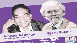 Barry Buzan ve Amitav Acharya uluslararası ilişkileri İstanbul'da konuşacak