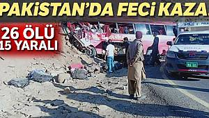 Pakistan'da yolcu otobüsü kaza yaptı: 26 ölü, 15 yaralı