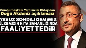 Cumhurbaşkanı Yardımcısı Oktay'dan Doğu Akdeniz açıklaması