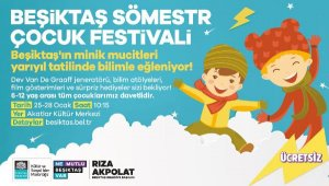 Beşiktaş'ta 'Sömestr Çocuk Festivali' yarın başlıyor