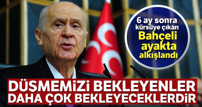 MHP lideri Bahçeli: Düşmemizi bekleyenler daha çok bekleyeceklerdir