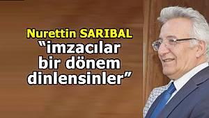 Nurettin Sarıbal KENT34'e konuştu.