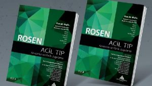"""""""ROSEN Acil Tıp: Kavramlar ve Klinik Uygulama"""" kitabı Türkçeye kazandırıldı"""