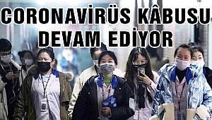 Coronavirüs Kâbusu Devam Ediyor!
