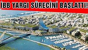 İBB 'Kanal İstanbul' İçin Yargıya Başvurdu