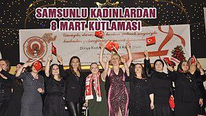 Samsunlu Kadınların 8 Mart Coşkusu