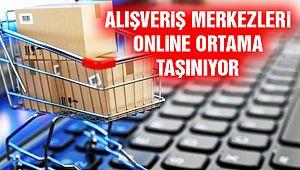 Alışveriş Merkezleri Online Ortama Taşınıyor