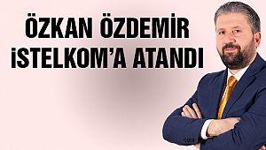 Özkan Özdemir'e İBB'de Görev!