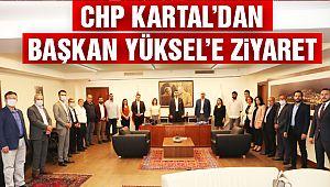 CHP Kartal'dan Başkan Yüksel'e Ziyaret