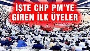 İşte CHP PM'ye Giren 7 Üye