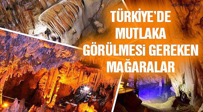 Türkiye'nin Görülmesi Gereken Mağaraları