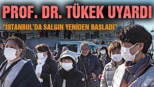 İstanbul'da Salgın Yeniden Başladı!