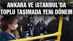 İstanbul ve Ankara'da Toplu Taşıma Kuralları!