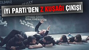 """İYİ Parti'den """"Z Kuşağı"""" Çıkışı"""