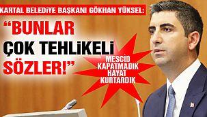 Kartal Belediye Başkanı Yüksel: