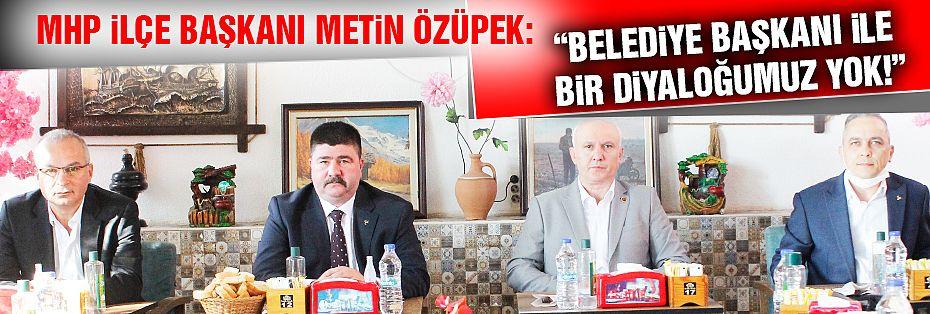 MHP İlçe Başkanı Özüpek: