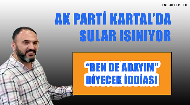 AK Parti Kartal'da sürpriz gelişme