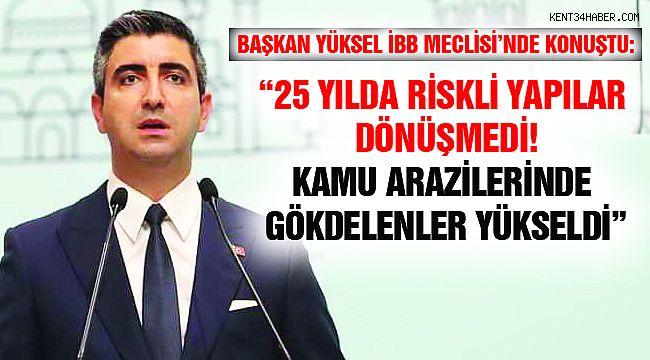 """Başkan Yüksel: 16 Milyon İstanbullunun Hakkını Konuşuyoruz"""""""