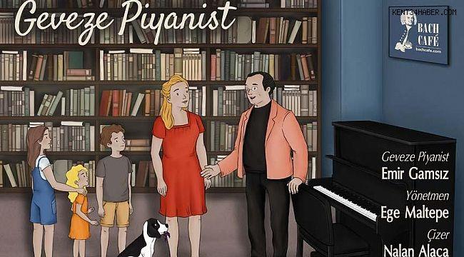 'Geveze Piyanist'ten çocuklar için film