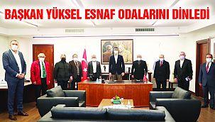 Başkan Yüksel Meslek Odalarının Başkanları İle Bir Araya Geldi