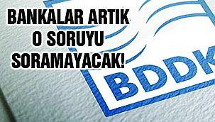 BDDK'dan Yeni Adım!