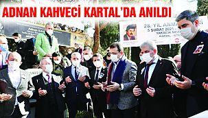 Adnan Kahveci Vefatının 28. Yılında Kartal'da Anıldı