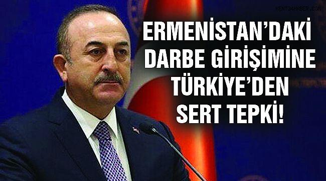Ermenistan'daki Darbe Girişimin Türkiye'den İlk Açıklama!