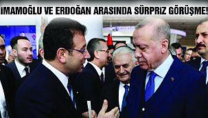 İmamoğlu ve Erdoğan Arasında Sürpriz Görüşme!