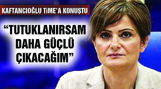 """Kaftancıoğlu: """"Tutuklanırsan Daha Güçlü Çıkacağım"""""""