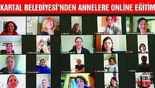 Kartal Belediyesi'nden Annelere Online Eğitim