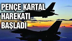 Pençe Kartal-2 Harekâtı Başladı