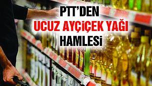 PTT Ucuz Ayçiçek Yağı Satışına Başlıyor