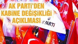 AK Partili Ünal'dan 'Kabine Değişikliği' Açıklaması