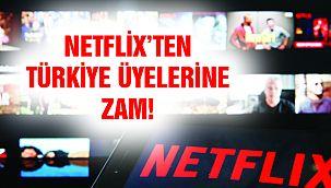 Netflix'ten Türkiye Üyelerine Zam!