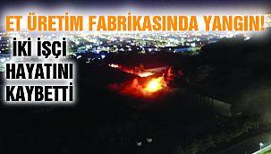 Tuzla'da Et Fabrikasında Yangın!