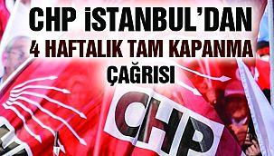 """CHP İstanbul'dan """"4 Haftalık"""" Tam Kapanma Çağrısı"""