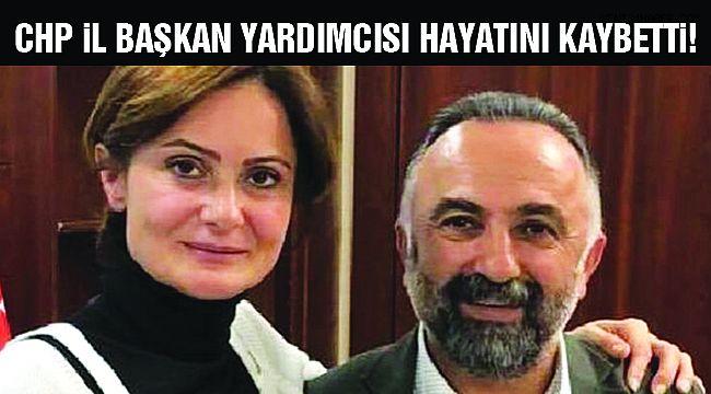 CHP'li Gülhan Hayatını Kaybetti!
