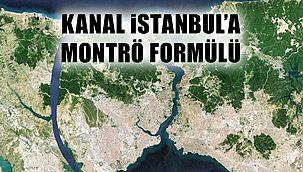 """Kanal İstanbul'da """"Montrö"""" Formülü"""