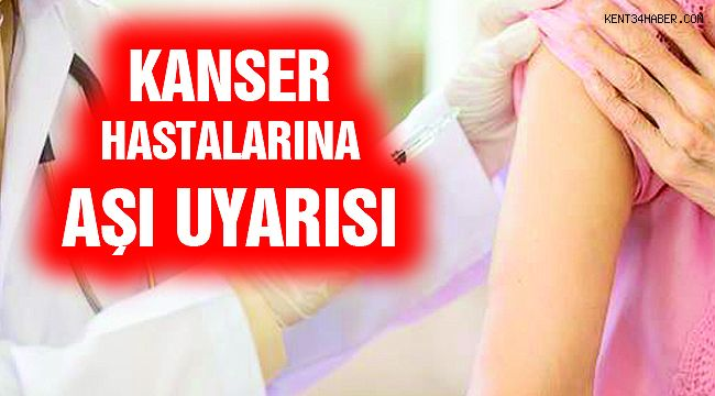 Kanser Hastalarına 'Koronavirüs Aşısı' Önerisi