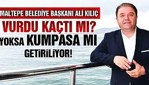 Maltepe Belediye Başkanı Ali Kılıç Hakkında Şok İddialar!