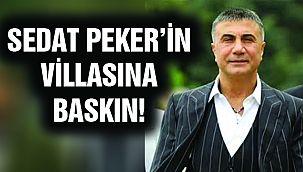 Sedat Peker'in Villasına Baskın!