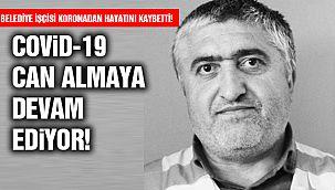Belediye İşçisi Covid-19'dan Hayatını Kaybetti