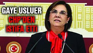 Gaye Usluer CHP'den İstifa Etti!