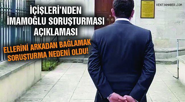 """İmamoğlu'na """"Ellerini Arkadan Bağladın"""" Soruşturması!"""