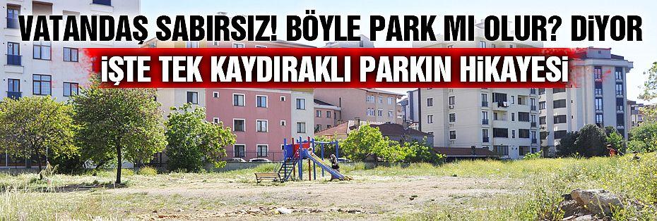 """Karlıktepe'de """"Tek Kaydıraklı Park"""""""