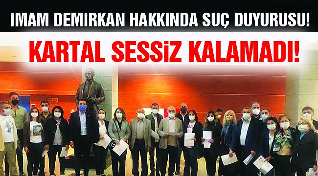 CHP'den Demirkan'a Suç Duyurusu!