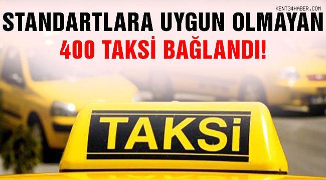 İBB: 400 Taksiyi Bağladı